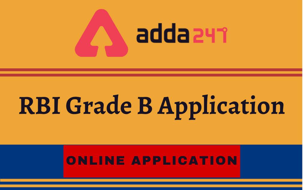 RBI Grade B Online Application 2021 Begun: Online Application Direct Link_40.1