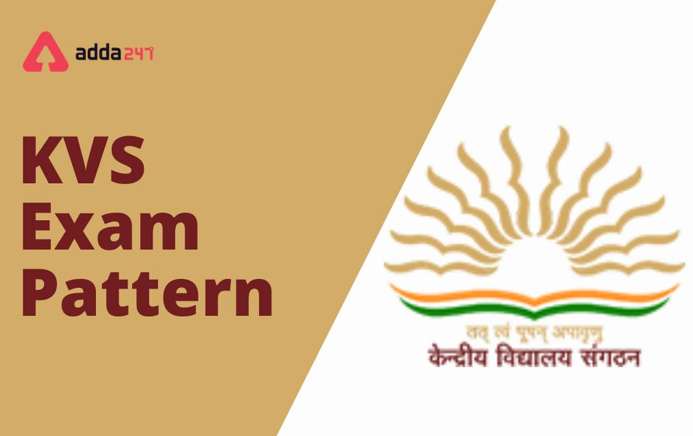KVS Exam Pattern 2021: Check Exam Pattern For Paper I & Paper II_30.1