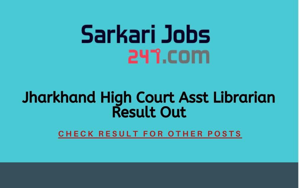 Jharkhand High Court Asst Librarian Result Out (1)