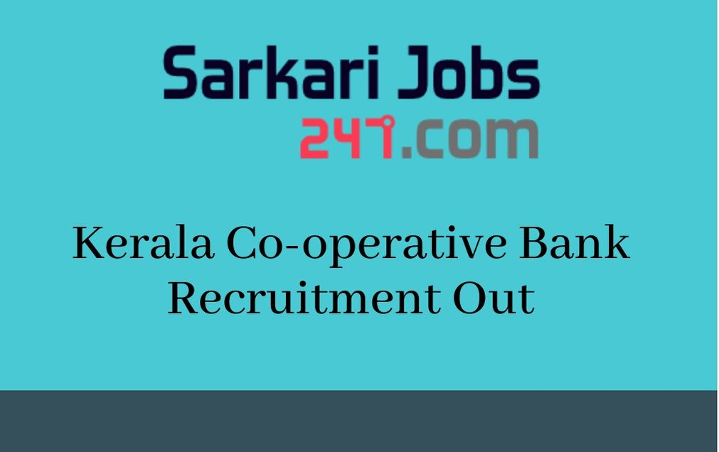 Kerala Cooperative Bank Recruitment 2020 Out; Apply Offline_30.1