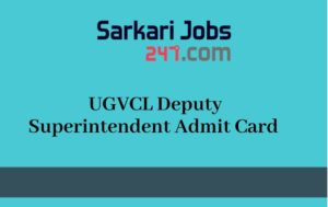 ugvcl-deputy-superintendent-admit-card