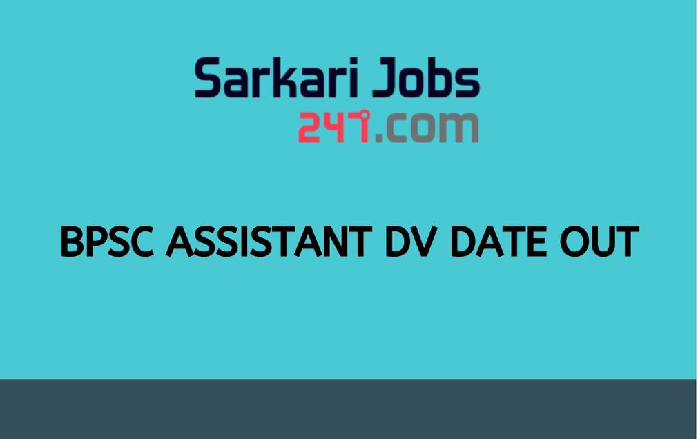 BPSC Assistant DV Date Out: Check BPSC Document Verification Date_30.1