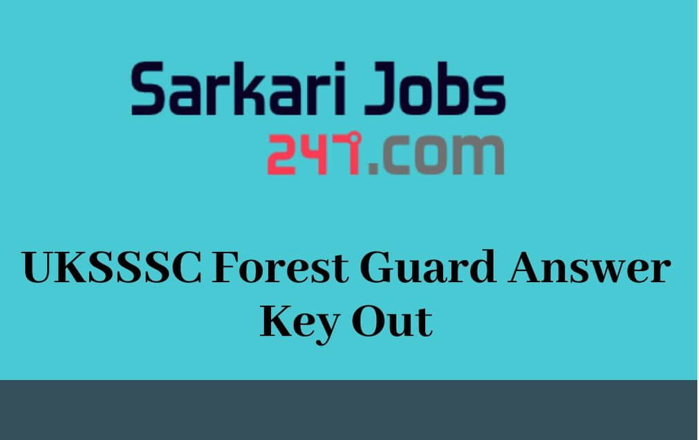 UKSSSC-forest-Guard-Answer-Key