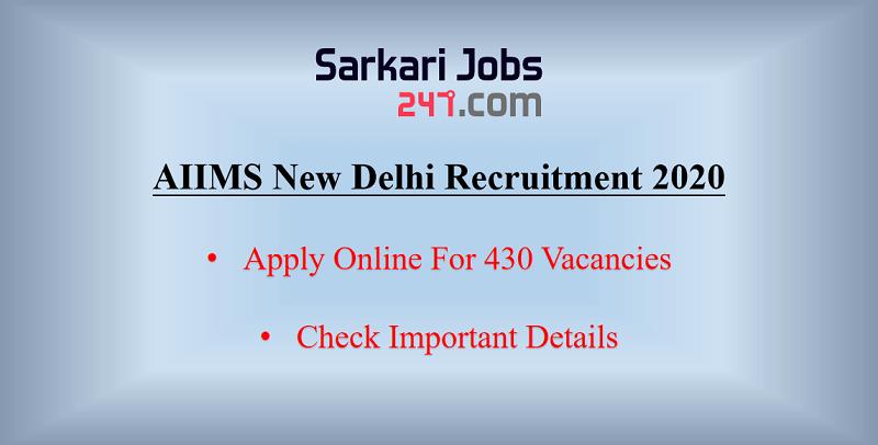 AIIMS New Delhi Recruitment 2020