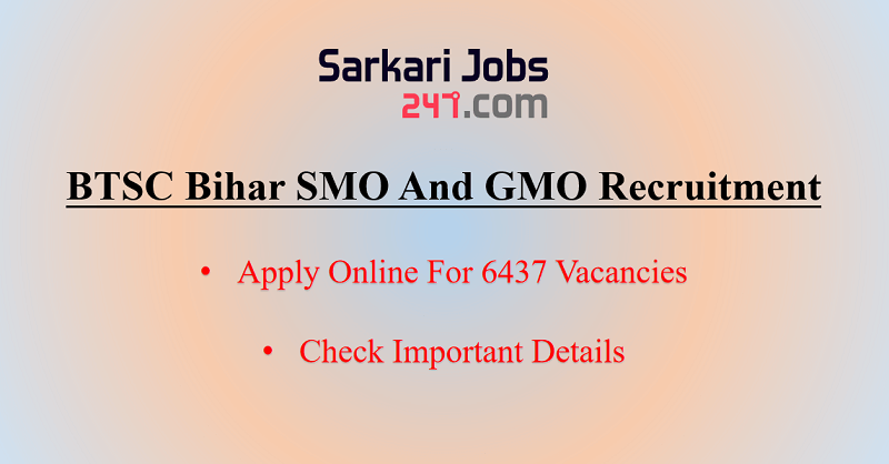 BTSC Bihar SMO And GMO Recruitment 2020