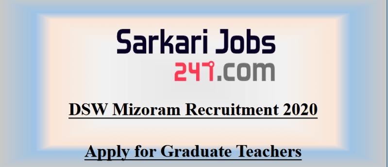 dsw-mizoram-recruitment-2020-teachers