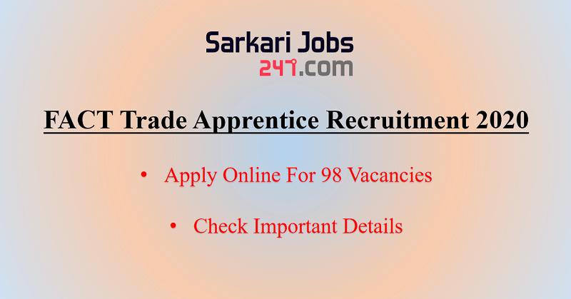 FACT Trade Apprentice Recruitment 2020