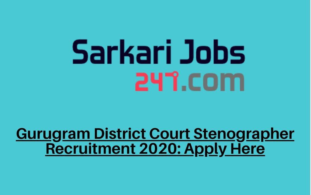 gurugram-district-court-stenographer-recruitment-2020