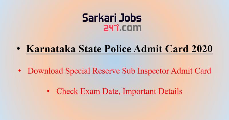 Karnataka State Police Admit Card 2020