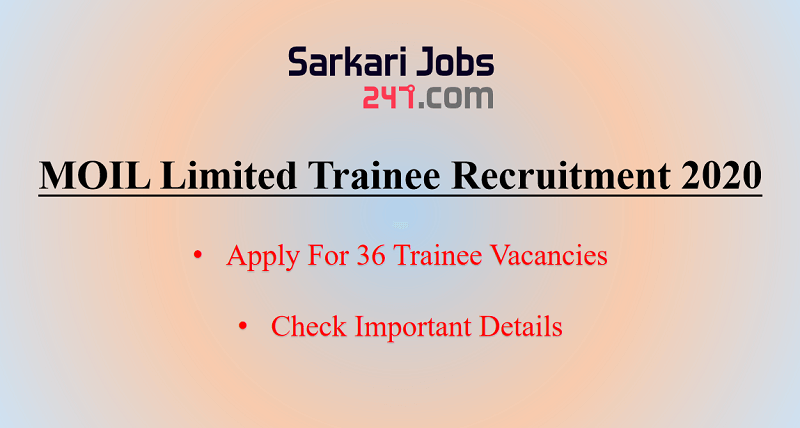 MOIL Limited Trainee Recruitment 2020