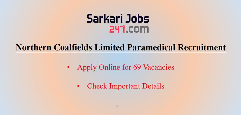Northern Coalfield Limited Paramedical Recruitment 2020