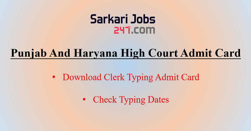 Punjab And Haryana High Court Clerk Typing Admit Card 2020 Out_40.1