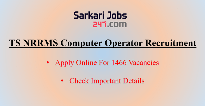 TS NRRMS Computer Operator Recruitment 2020