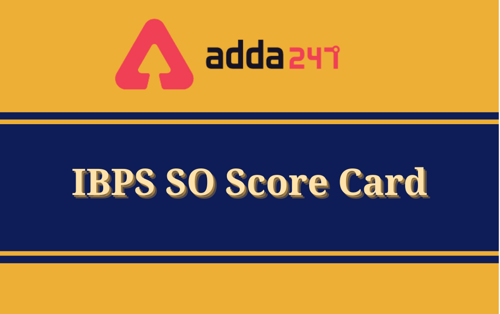 IBPS SO Score Card 2021 Out: Scorecard Of Qualified Candidates Called In Interview_30.1