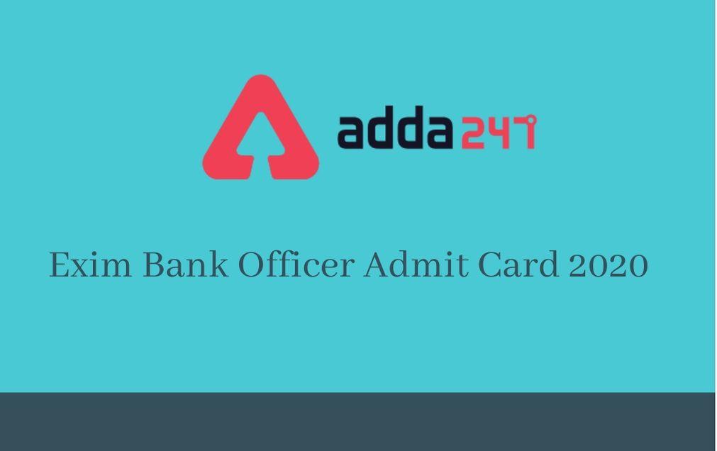 Exim Bank Officer Exam Date 2020 Postponed: Check Exam Date._30.1