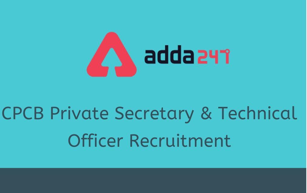 CPCB Private Secretary & Technical Officer RecruitmentRecruitment 2020