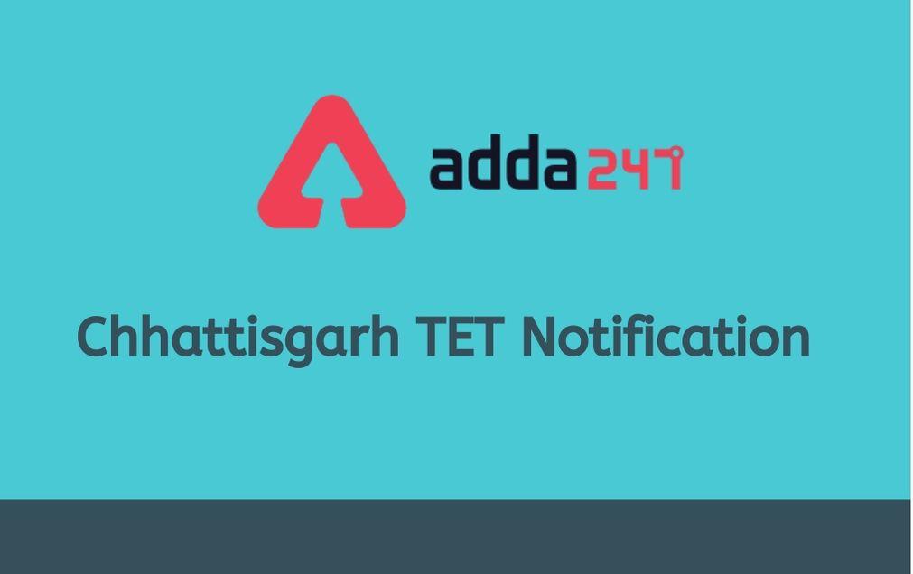 Chhattisgarh TET notification