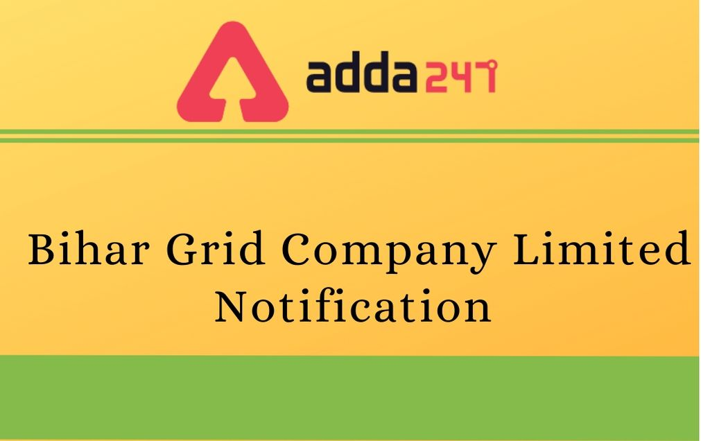 Bihar Grid Company Limited Notification For 20 Field Engineer Post_30.1