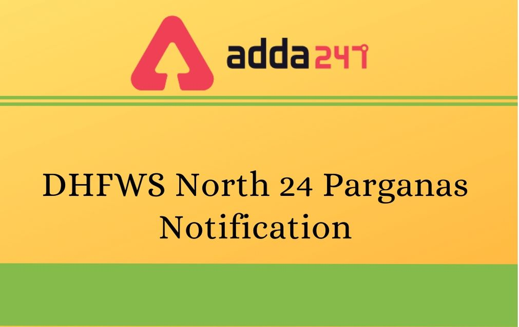 dhfws-north-24-parganas-Notification