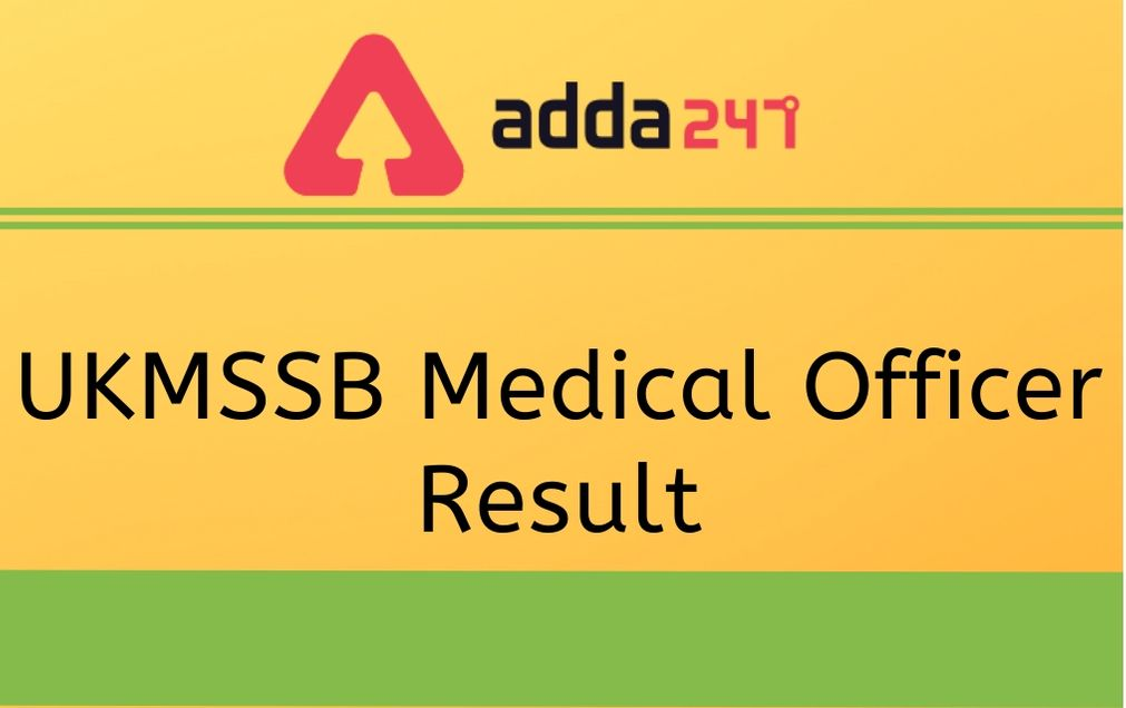 UKMSSB Medical Officer Result