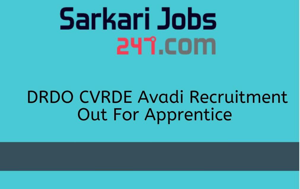 DRDO CVRDE Avadi Recruitment 2020 Out: Apply For Apprenticeship_30.1