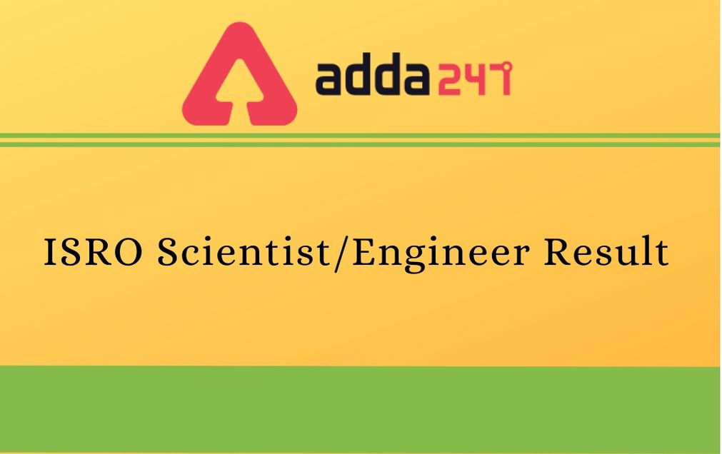 ISRO Scientist/Engineer Result