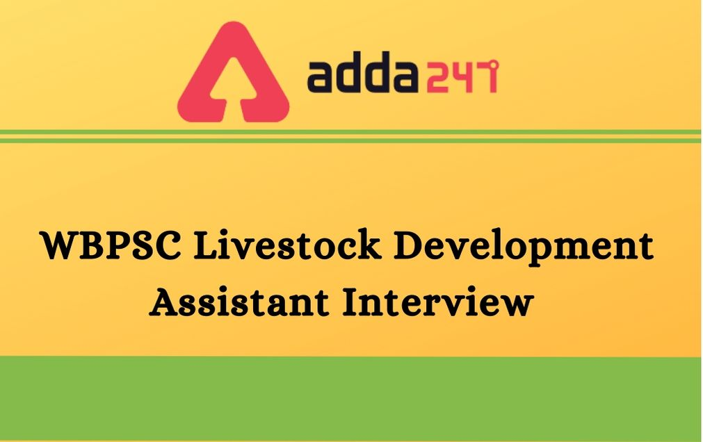WBPSC-Livestock-Development-Assistant-Interview