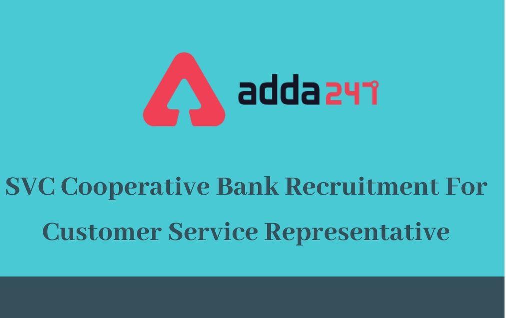SVC Cooperative Bank Recruitment 2020: 30 Customer Service Representative_30.1