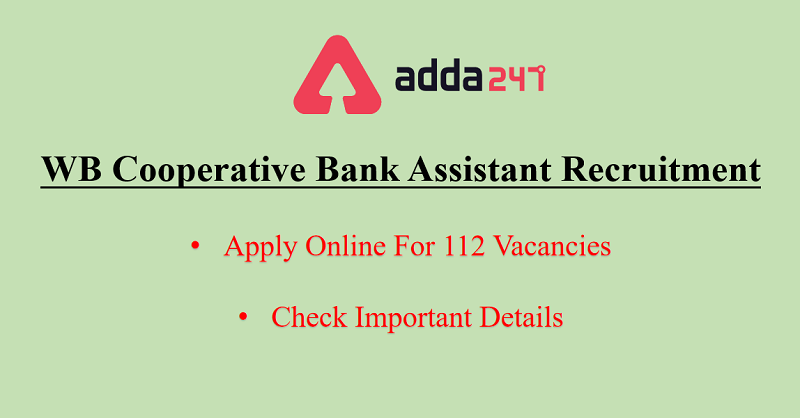 WB Cooperative Bank Clerk Recruitment 2020: Apply For 112 Vacancies_30.1