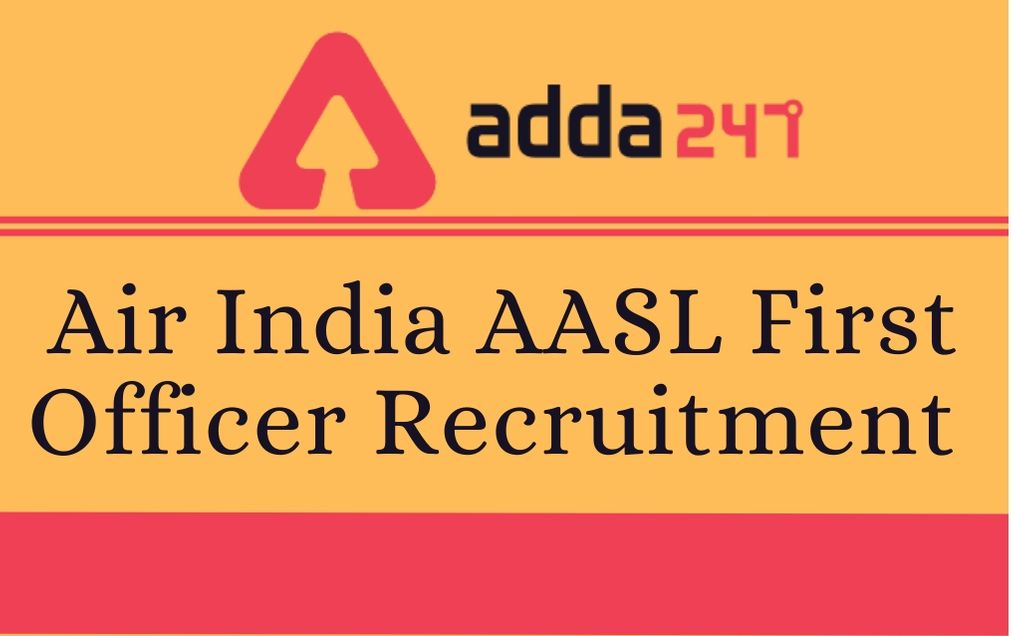 Air India AASL First Officer Recruitment 2020 Notification_40.1