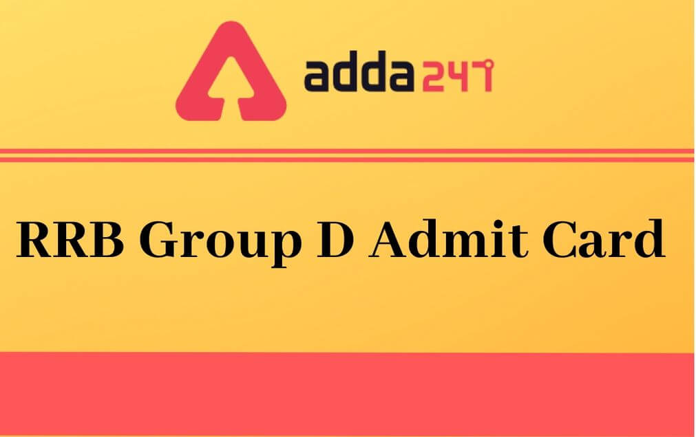 rrb-group-d-admit-card