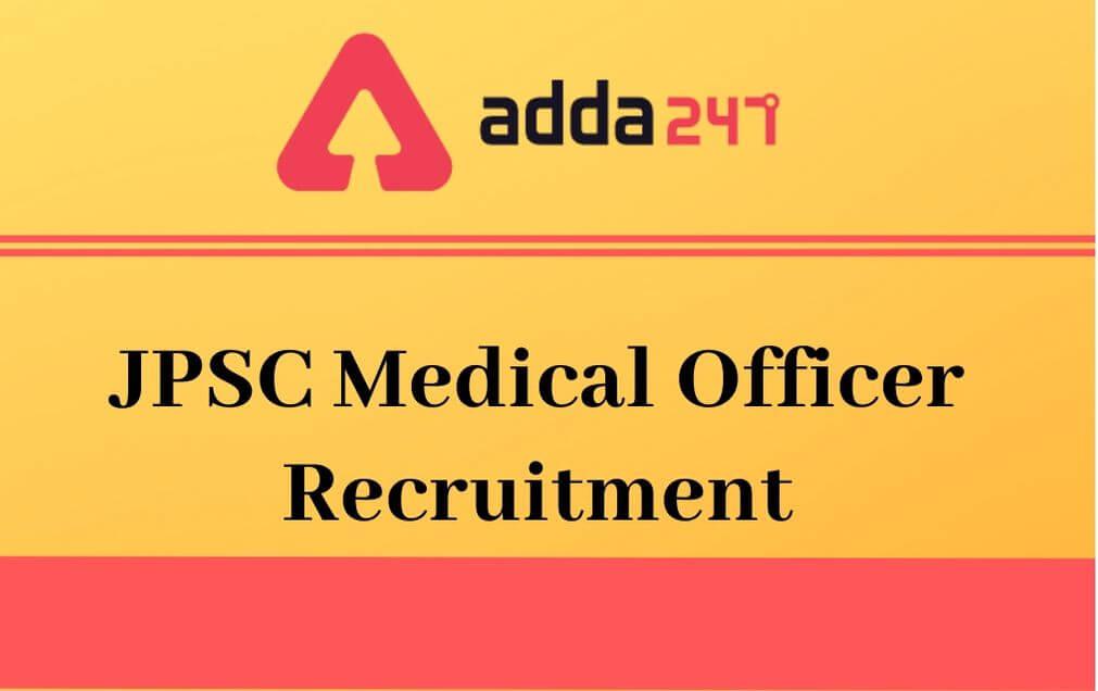 JPSC Medical Officer Recruitment
