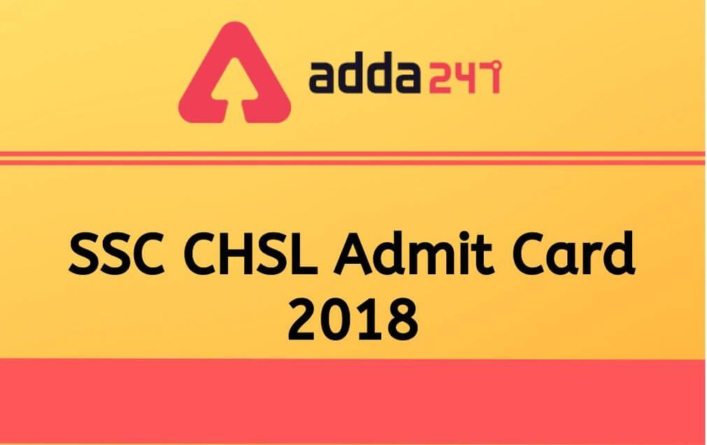 SSC chsl admit card 2018