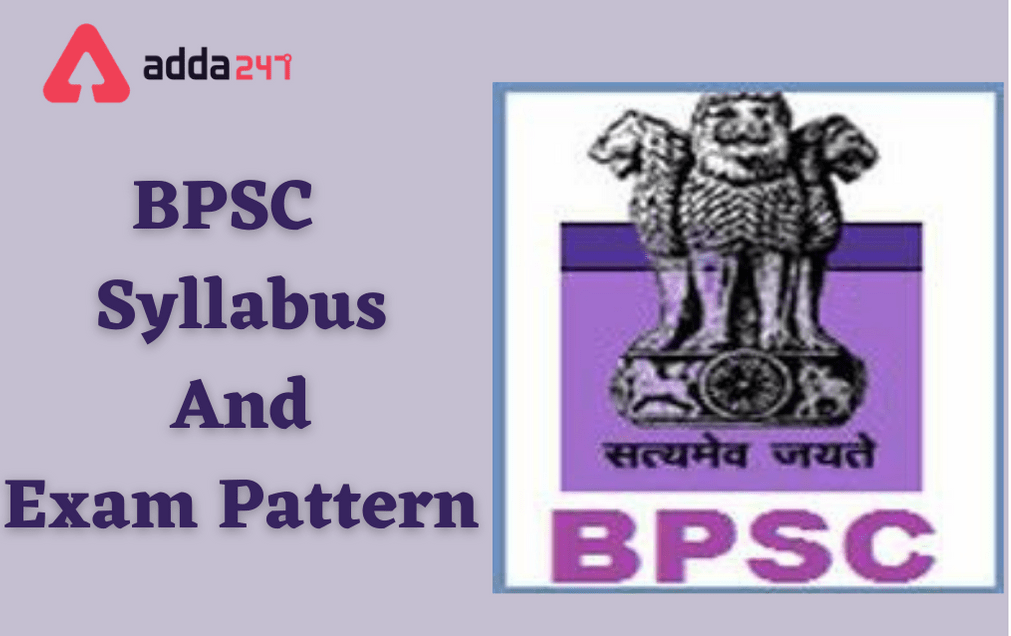 BPSC Syllabus 2021 and BPSC Exam Pattern in Detail_40.1