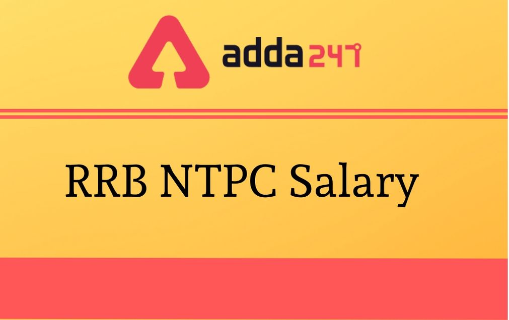 rrb-ntpc-salary