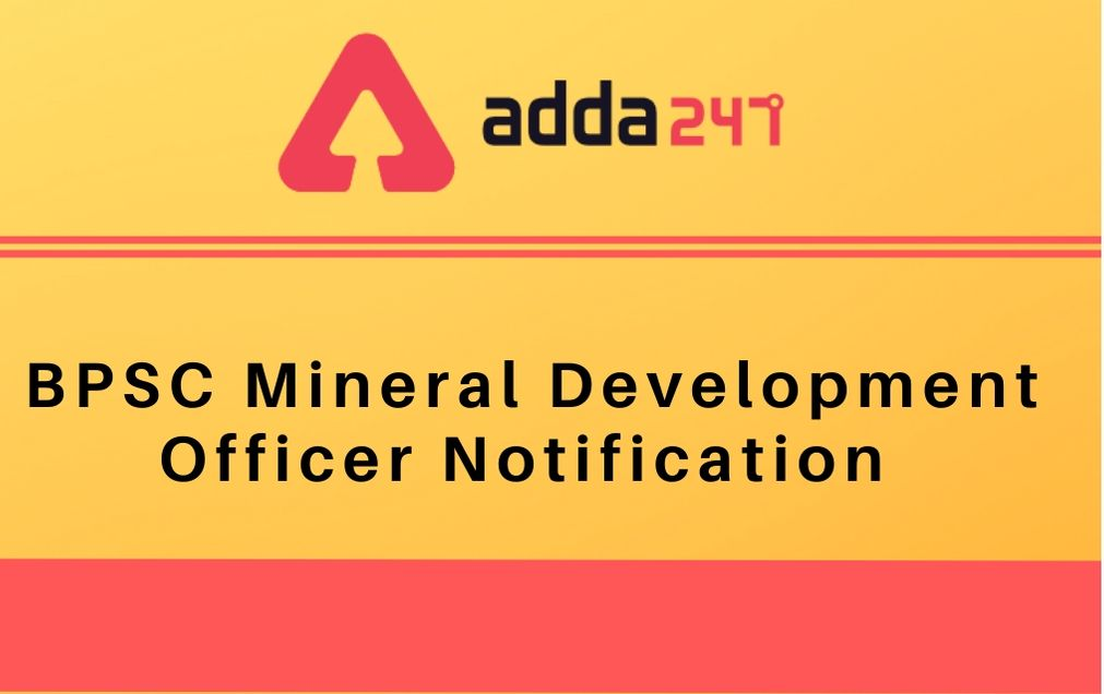 BPSC Mineral Development Officer Notification