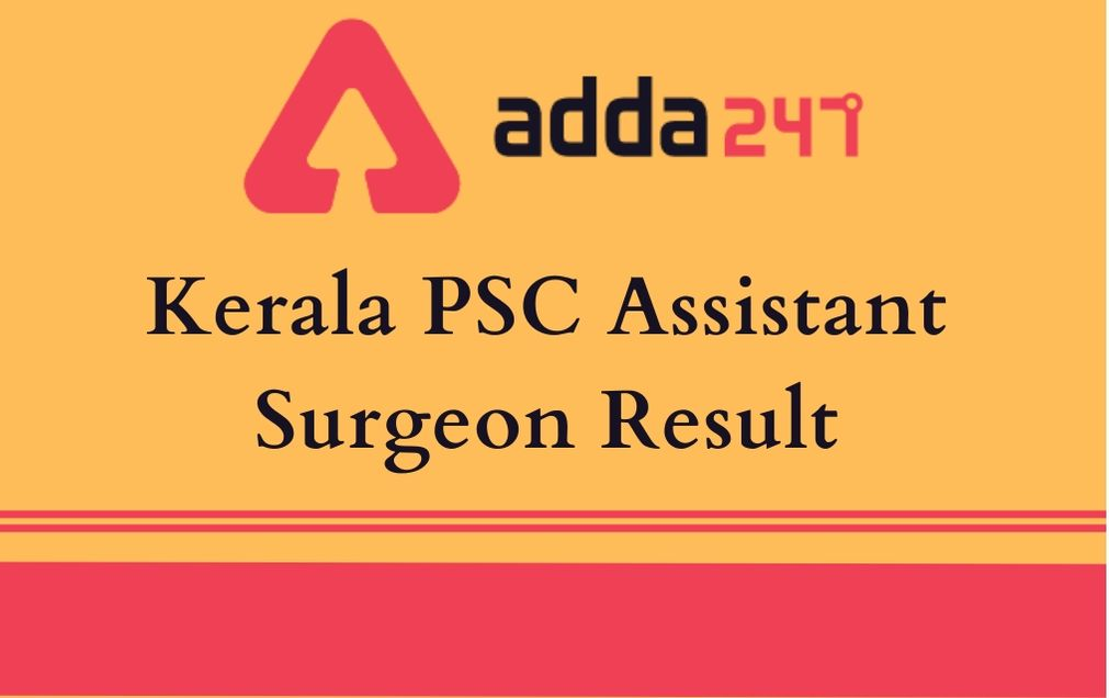 Kerala PSC Assistant Surgeon Result