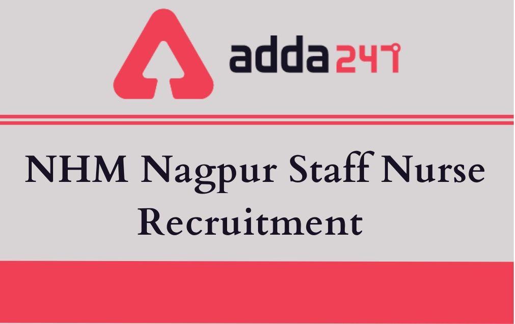 nhm nagpur staff nurse recruitment