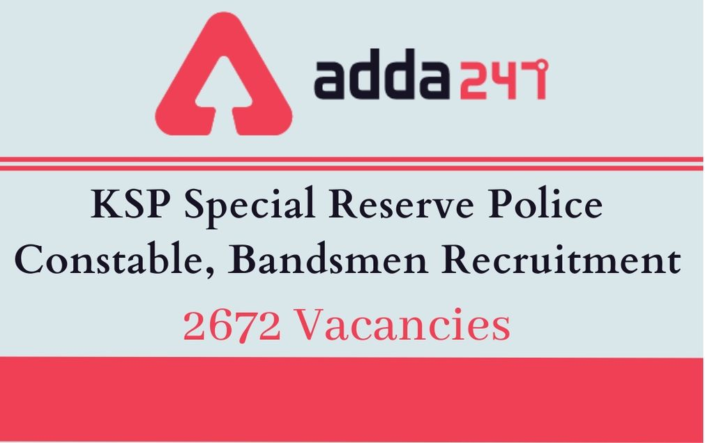 KSP Special Reserve Police Constable, Bandsmen Recruitment
