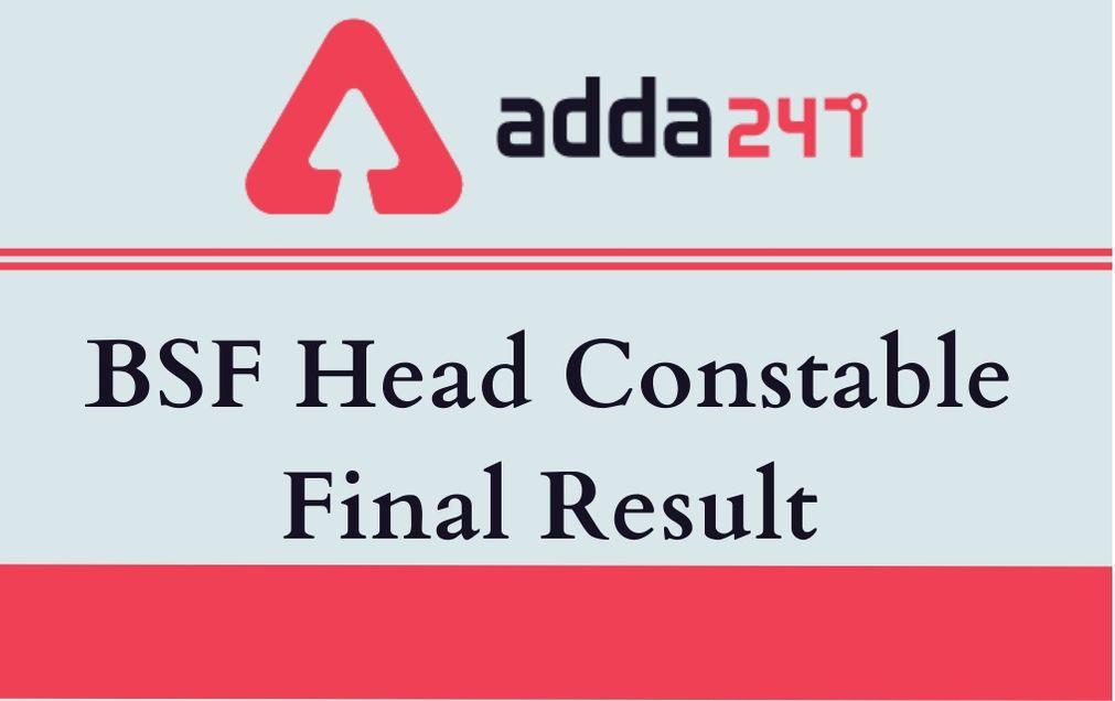 bsf head constable Final Result