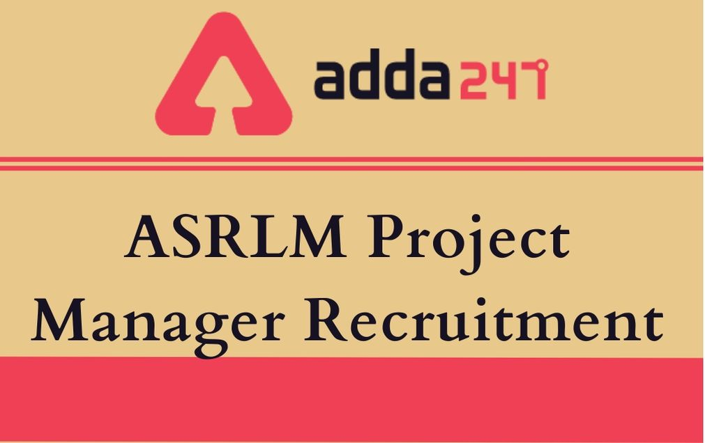 asrlm project manager recruitment