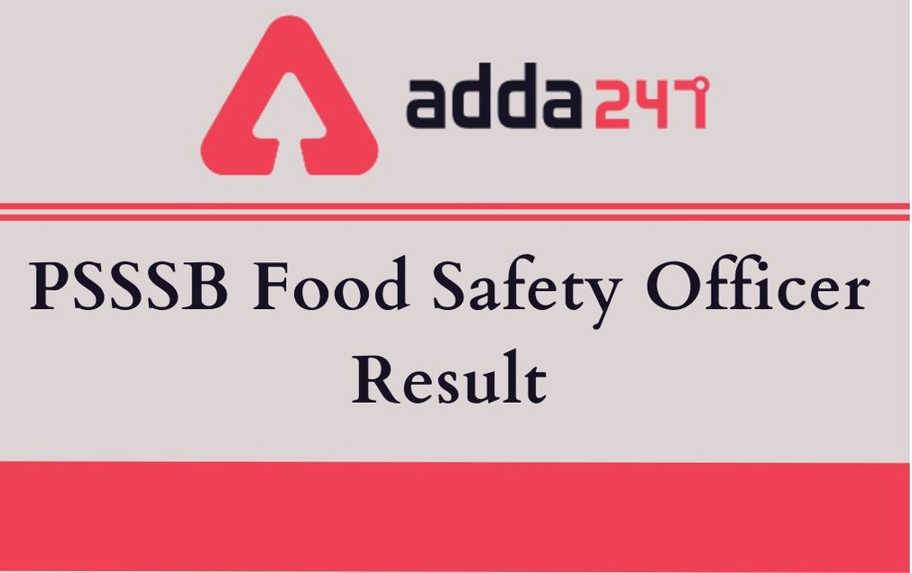 PSSSB Food Safety Officer Result
