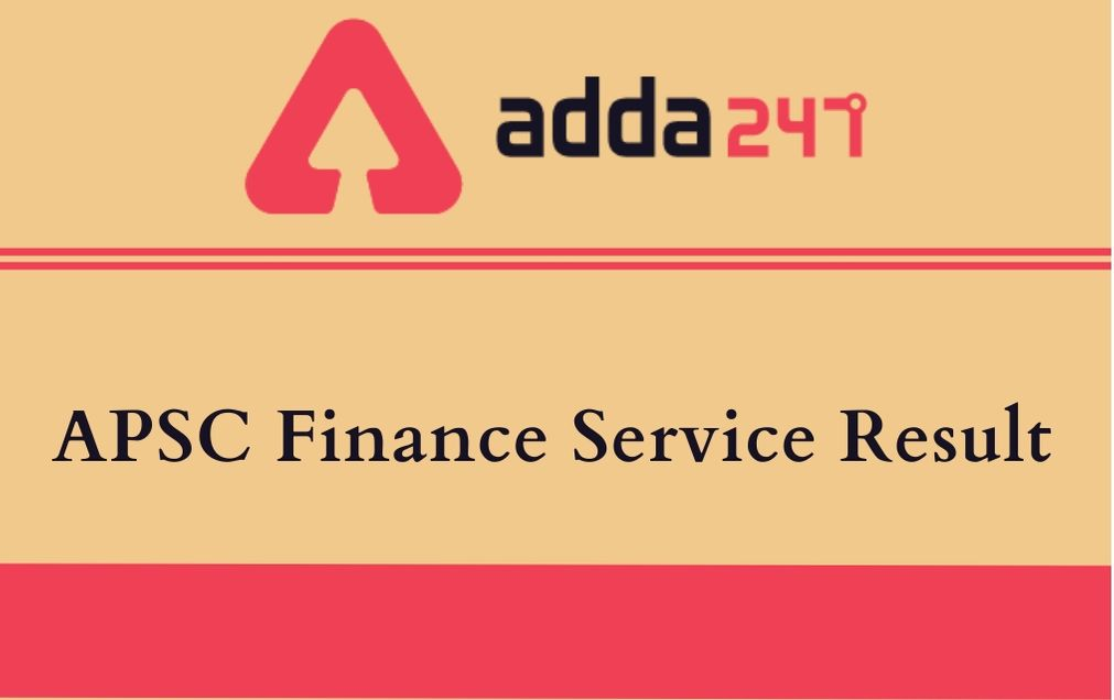 APSC Finance & Accounts Officer Result 2020