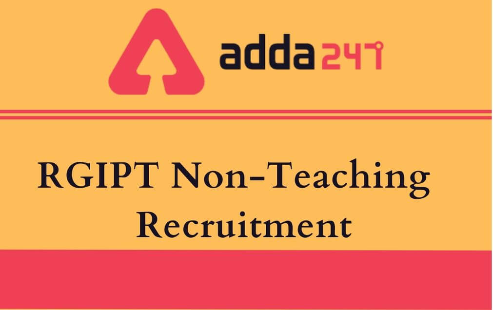 RGIPT Non-Teaching Recruitment