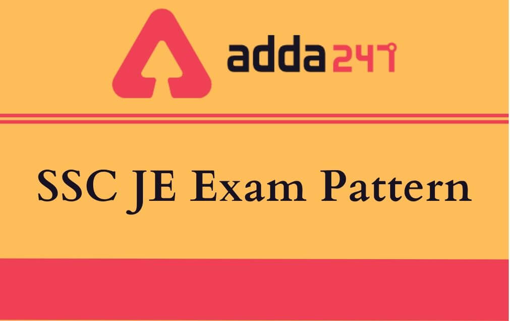 SSC JE Exam Pattern 2021: Check Prelims And Mains Exam Pattern_30.1