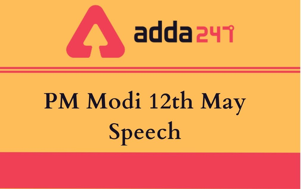 PM Modi 12th May Speech