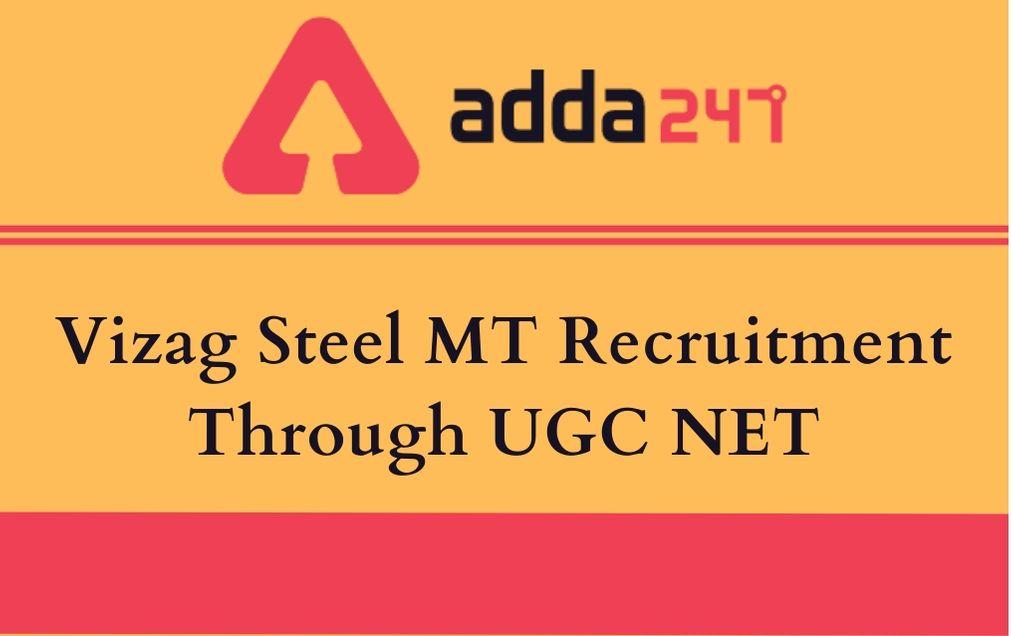 Vizag Steel Management Trainee (MT) Recruitment 2020 Through UGC NET 2020_30.1