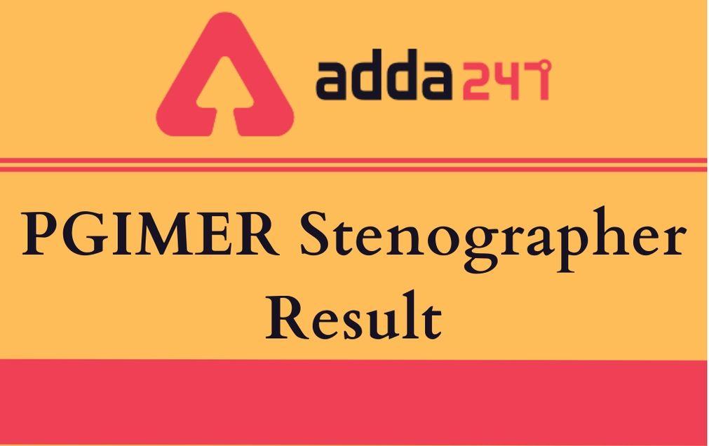 PGIMER Stenographer Result