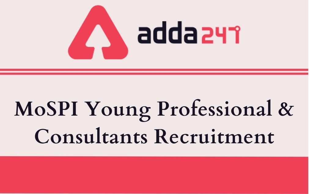 MoSPI Young Professional & Consultants Recruitment