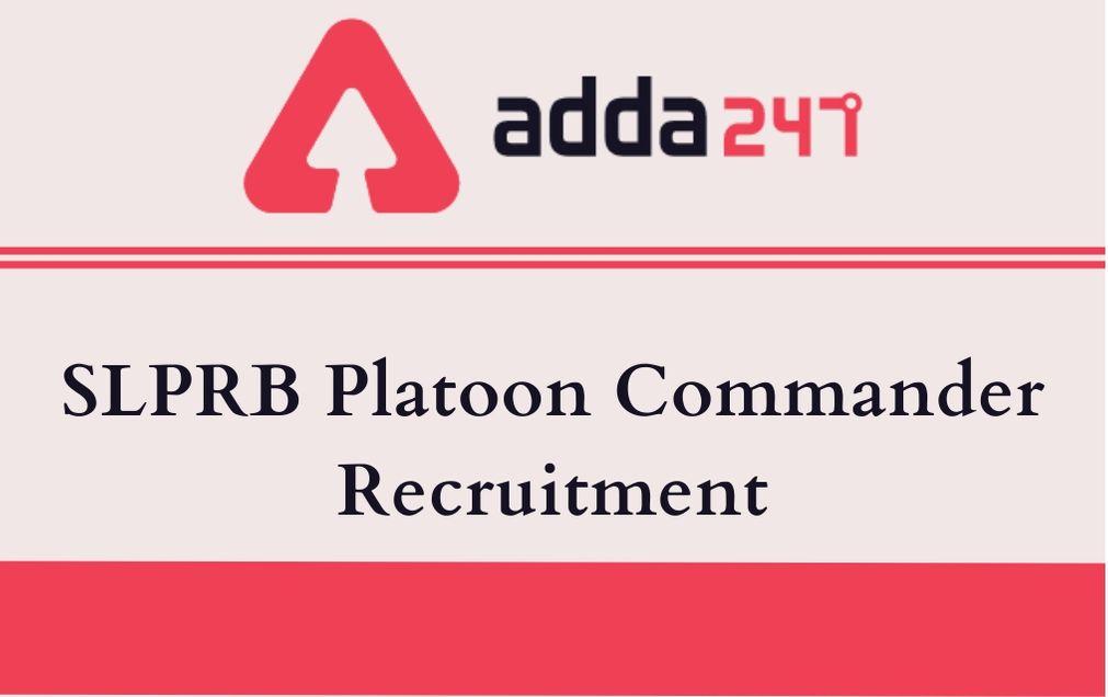 SLPRB Platoon Commander Recruitment